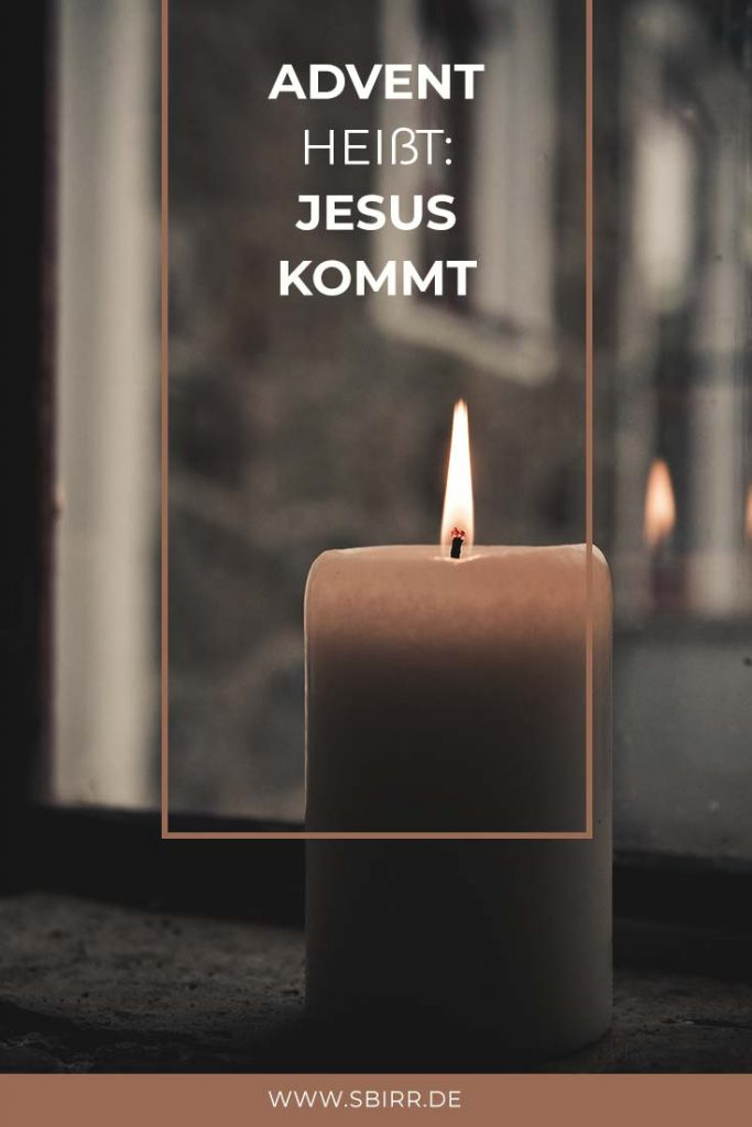 Advent Jesus kommt